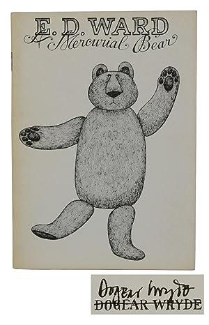 E. D. Ward: A Mercurial Bear: Ward, E. D.