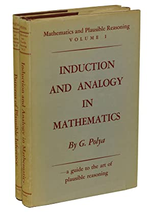 Mathematics and Plausible Reasoning (Volume I: Induction: Polya, George