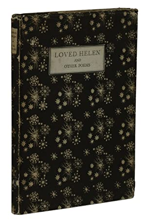 Loved Helen and Other Poems: White, T. H.