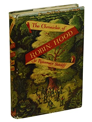 The Chronicles of Robin Hood: Sutcliff, Rosemary; Hodges,