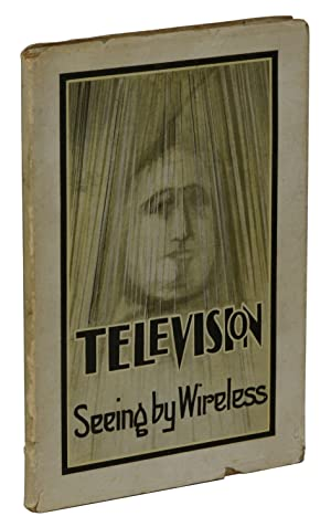 Television: Seeing by Wire or Wireless