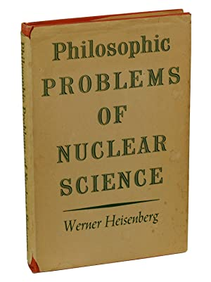 Philosophic Problems of Nuclear Science
