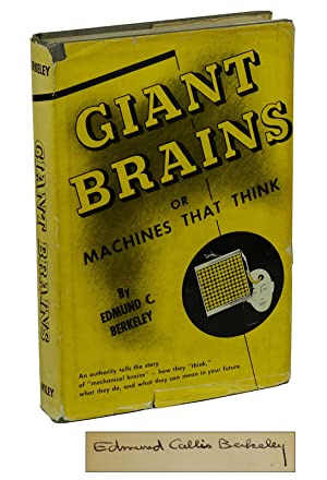 Giant Brains: or Machines that Think