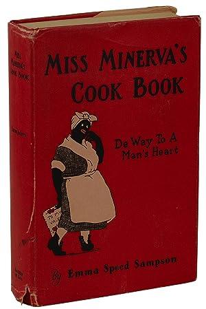 Miss Minerva's Cook Book: De Way to: Sampson, Emma Speed