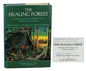 The Healing Forest: Medicinal and Toxic Plants of the Northwest Amazonia