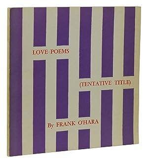 Love Poems (Tentative Title): O'Hara, Frank