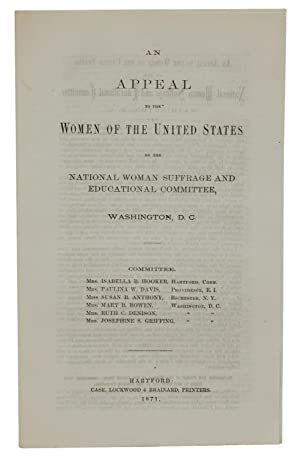 An Appeal to the Women of the United States by the National Women Suffrage and Educational Committee