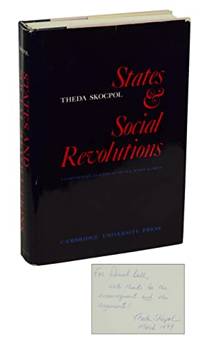 States & Social Revolutions: A Comparative Analysis of France, Russia, & China