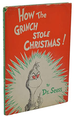 How the Grinch Stole Christmas: Seuss, Dr