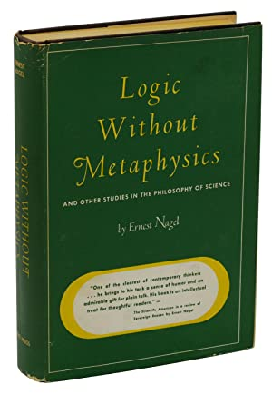 Logic Without Metaphysics: And Other Studies in the Philosophy of Science