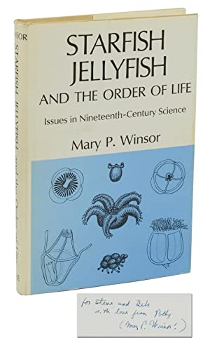 Starfish, Jellyfish, and the Order of Life: Issues in Nineteenth-Century Science