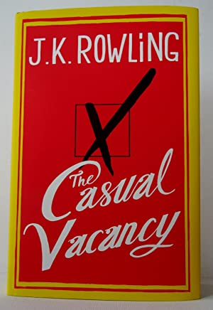 The Casual Vacancy: Rowling (J. K.)