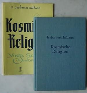 Kosmische Religion Yoga Schulung und Diätetik der: Issberner-Haldane, Ernst