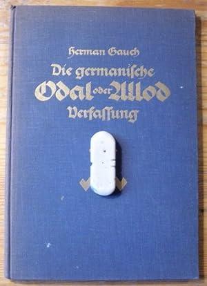 Die germanische Odal oder Allod Verfassung: Gauch, Herman