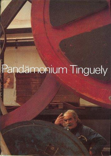 Pandämonium - Jean Tinguely. Text von Margrit: Bezzola, Leonardo