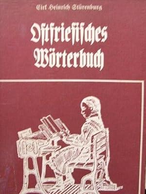 Ostfriesisches Wörterbuch. gesammelt u. hrsg. von: Stürenburg, Cirk Heinrich