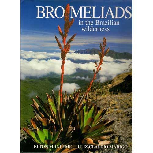 Bromeliads in the Brazilian Wilderness - Leme, Elton M.