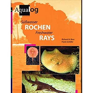 Freshwater Rays: Ross, Richard A.