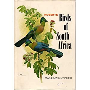 Roberts Birds of South Africa: Roberts, Austin; revised