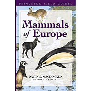 Mammals of Europe: Macdonald, David W.;