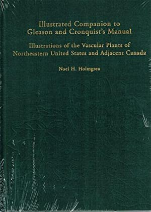 Illustrated Companion to Gleason and Cronquist's Manual: Holmgren, Noel H.