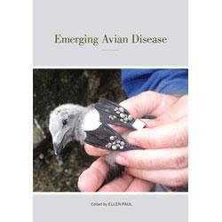Emerging Avian Disease (Studies in Avian Biology Number 42): Paul, Ellen (Editor)