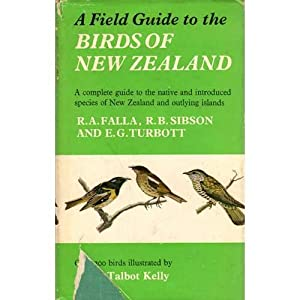A Field Guide to the Birds of: FALLA, R.A., R.B.
