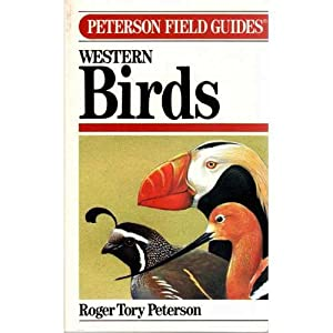 A Field Guide to Western Birds, Third: Peterson, Roger Tory