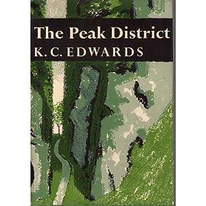 The Peak District: Edwards, K.C.