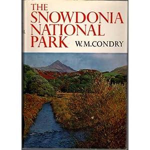 The Snowdonia National Park: Condry, W.M.