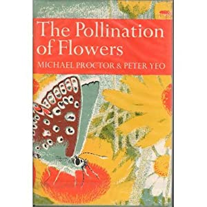 The Pollination of Flowers: Proctor, Michael &