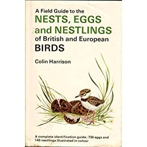 A Field Guide to the Nests, Eggs: Harrison, Colin
