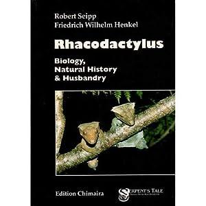 Rhacodactylus-Biology, Natural History & Husbandry: Seipp, Robert; Friedrich