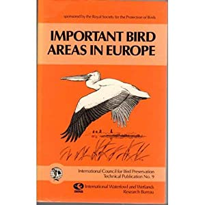 Important Bird Areas in Europe: Grimmett, Richard; Jones,