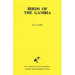 Birds of the Gambia: An Annotated Check-List: Gore, M. E.