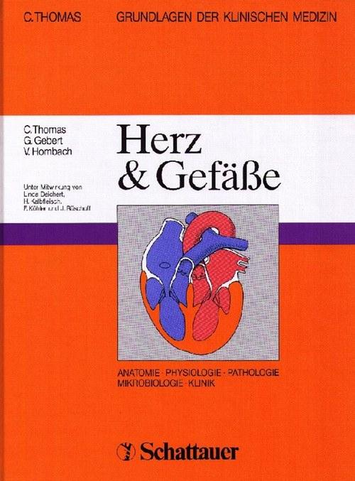 Herz und Gefäße. Unter Mitwirkung von Linda: Thomas, C.; G.