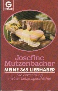 Meine 365 Liebhaber. Die Fortsetzung meiner Lebensgeschichte.: Josefine Mutzenbacher