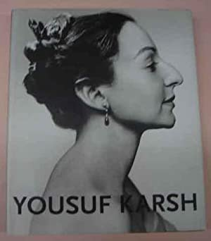 Yousuf Karsh: Heroes of Light and Shadow: Karsh, Yousuf;Vorsteher, Dieter;Yates, Janet;Deutsches ...