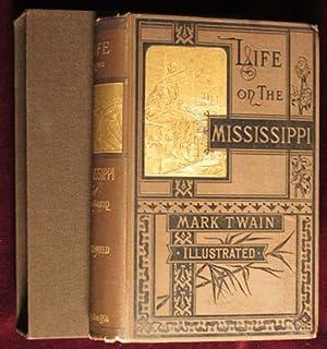 Life on the Mississippi: Twain, Mark [Samuel L. Clemens]