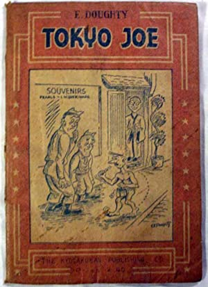 Tokyo Joe: a Collection of Cartoons From the Pacific Stars and Stripes: Doughty, Ed
