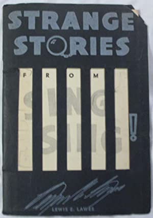 Strange Stories From Sing Sing: Lawes, Lewis E.