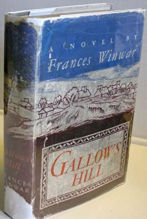 Gallows Hill: Winwar, Frances