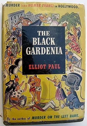 The Black Gardenia: A Hollywood Murder Mystery: Paul, Elliot