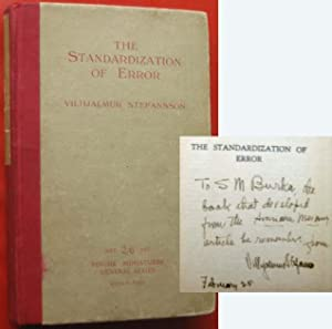 The Standardization of Error: Stefansson, Vilhjalmur; [Samuel M. Burka]