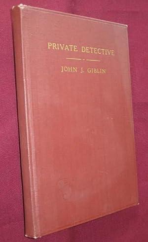 Private Detective: Giblin, John J.