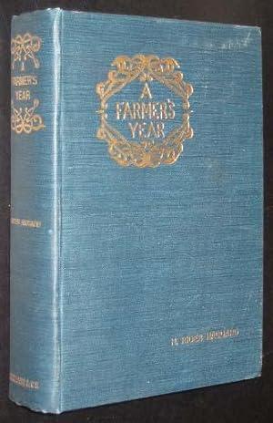 A Farmer's Year: Haggard, H. Rider
