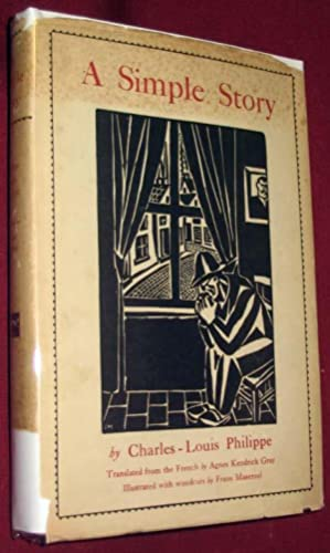 A Simple Story: Philippe, Charles-Louis; Frans Masereel