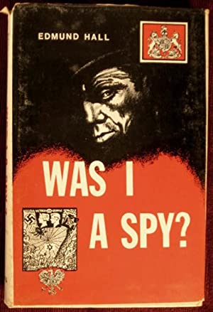 Was I a Spy?: Hall, Edmund