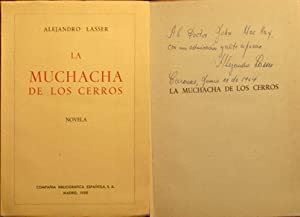 La Muchacha De Los Cerros -- INSCRIBED ASSOCIATION COPY