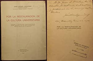 Por la restauracion de la cultura Universitaria -- INSCRIBED ASSOCIATION COPY